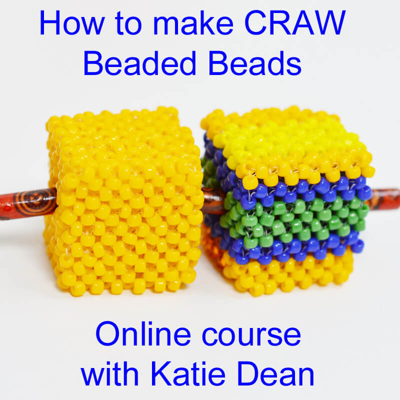 How to make beaded beads using cubic right angle weave, online course with Katie Dean