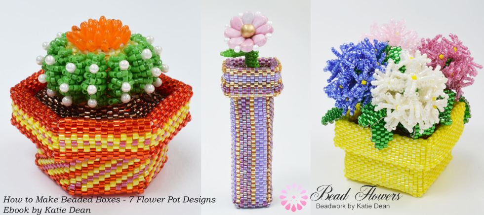 Beaded boxes ebook, flower pot projects, Katie Dean, Beadflowers