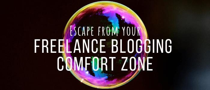 Try This Uncomfortable (But Effective) Way to Grow Your Freelance Blogging Career