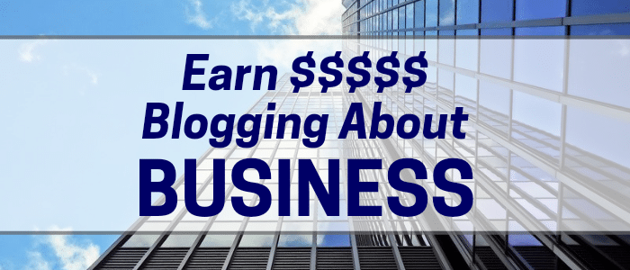 Make $50 to $2500 Freelance Writing for Business and Career Blogs