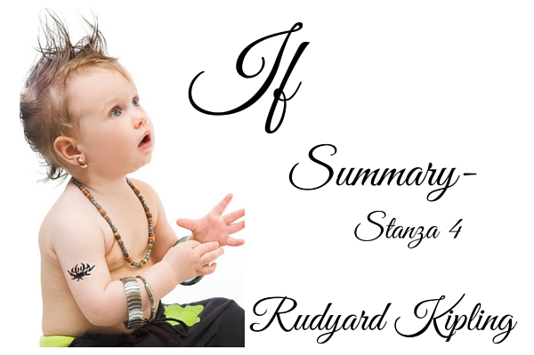 IF Summary and Analysis by Rudyard Kipling- Stanza 4