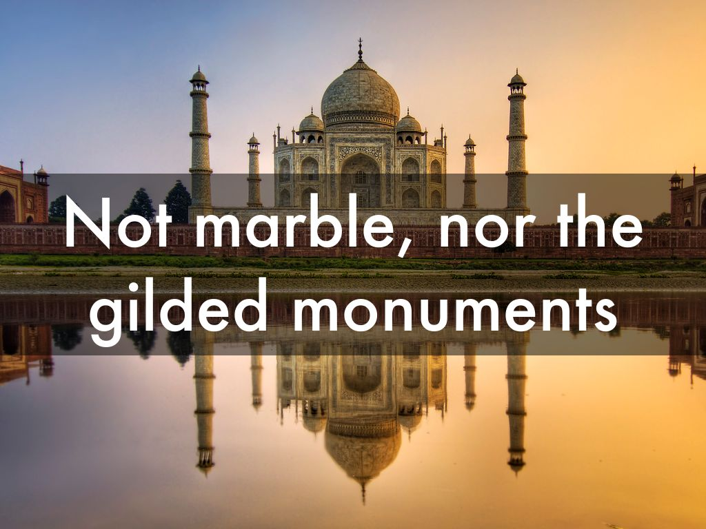 Not Marble Nor the Gilded Monuments Summary by William Shakespeare
