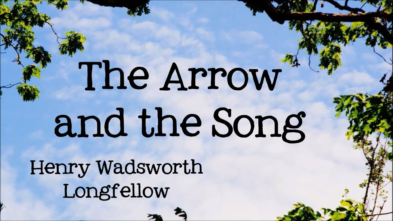 Summary of The Arrow and the Song by H. W. Longfellow