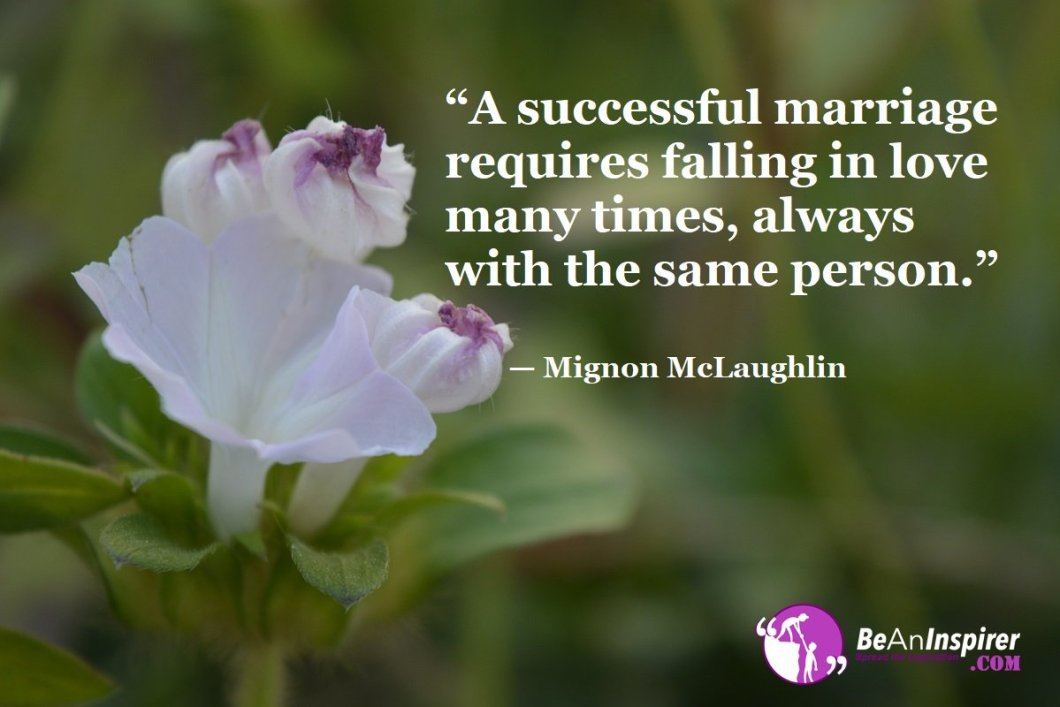A-successful-marriage-requires-falling-in-love-many-times-always-with-the-same-person-Mignon-McLaughlin-Love-Quotes-Be-An-Inspirer