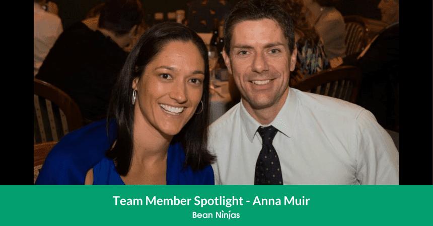 Bean Ninjas Team Member Spotlight: Anna Muir