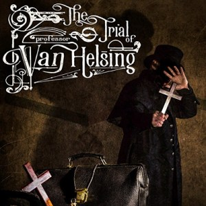 The Trial of Van Helsing
