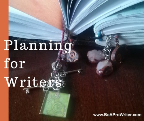 Planning for Writers | Be a Pro Writer