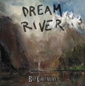 Bill Callahan Dream River Album Cover
