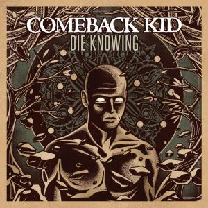 Comeback Kid Die Knowing Album Art