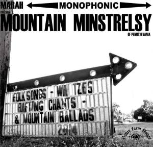 Marah Mountain Minstrelsy of Pennsylvania Album Art