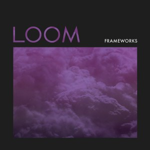 Frameworks Loom Cover