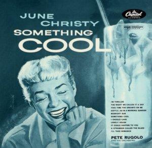June Christy Something Cool