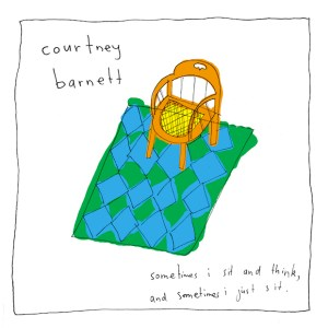 Courtney Barnett Sometimes I Sit and Think, and Sometimes I Just Sit  Cover