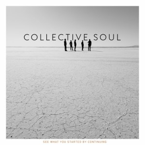 Collective Soul - See What You Started By Continuing Art Work
