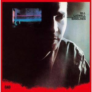 Bill Laswell Solo Albums