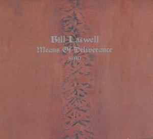 Bill Laswell Means of Deliverance Cover
