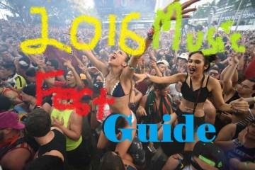 2016 Music Festival Guide
