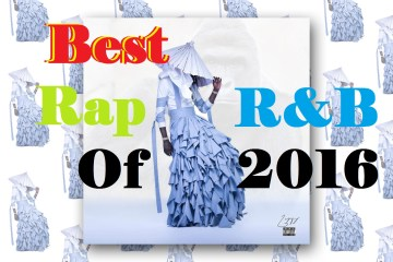 Best Rap and R&B Albums of 2016