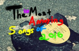 Most Annoying Songs of 2016