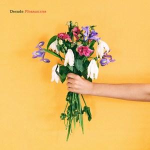 Decade Pleasantries Review
