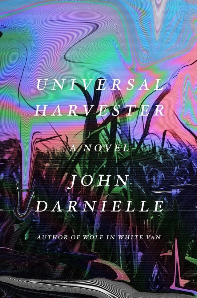 John Darnielle Universal Harvester Review