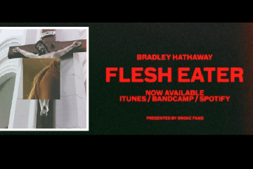 Bradley Hathaway Flesh Eater Interview 2017