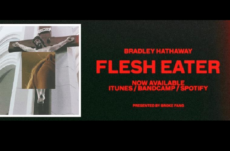 Bradley Hathaway Flesh Eater Interview 2017
