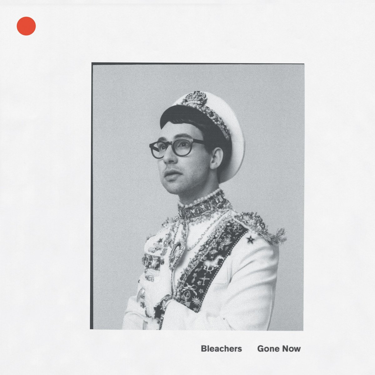 Gone now Bleachers Review
