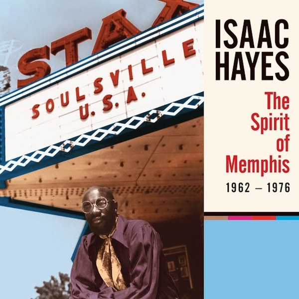 Isaac Hayes The Spirit of Memphis 1962-1976 Best Issues of 2017
