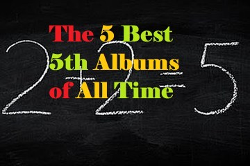 5 Best Fifth Albums