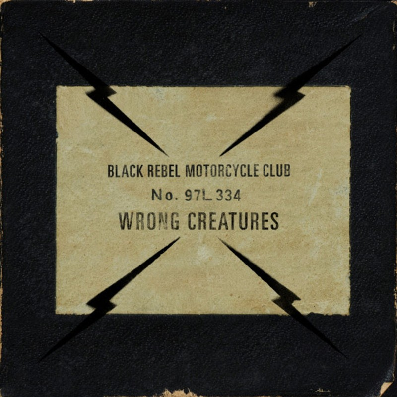 Wrong Creatures Black Rebel Motor Cycle Club