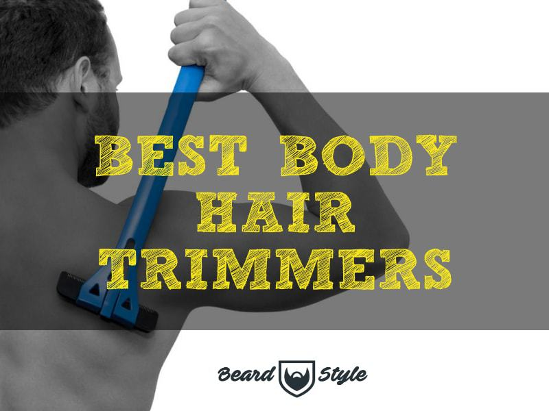 best body hair trimmers review