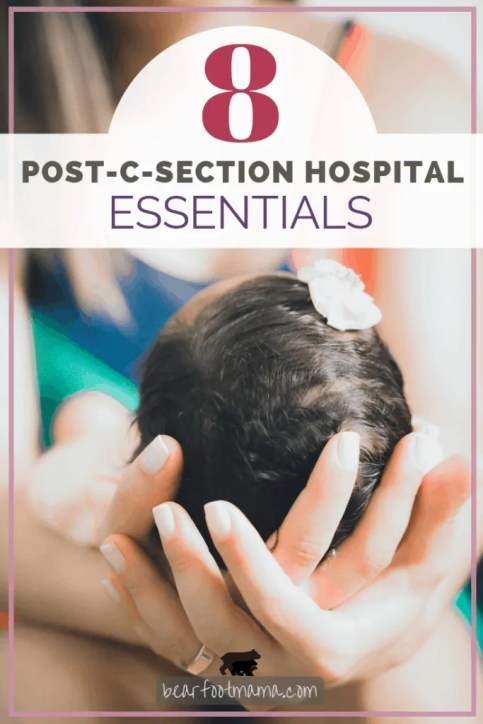 8 C-Section Hospital Essentials (FREE C-Section Hospital Bag