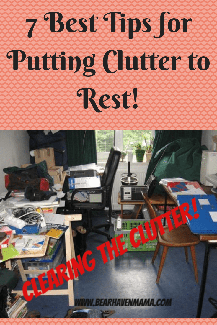 Do you need to de-clutter and don't know how to de-clutter your home? Here are the 7 best tips for putting clutter to rest that worked for my family.