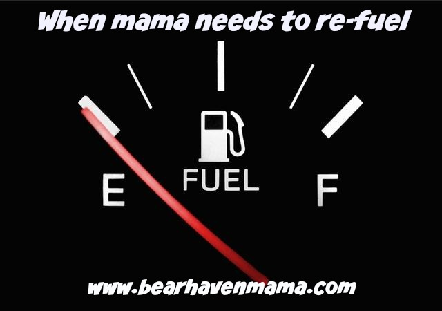 when-mama-needs-to-re-fuel
