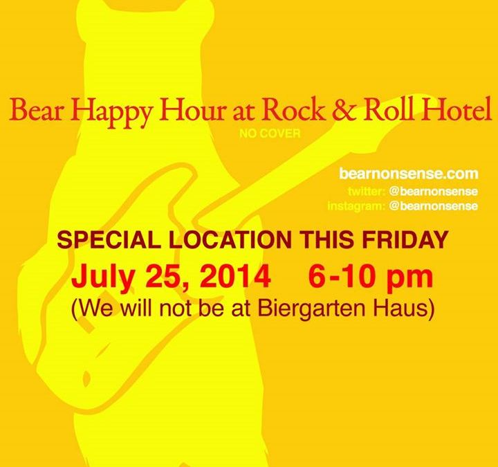 Bear Happy Hour at Rock & Roll Hotel – July 25
