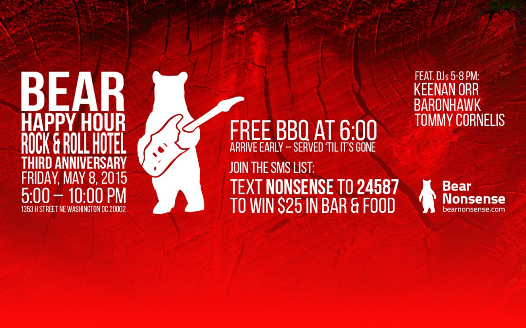 May 8th is BBQ Night at Bear Nonsense Bear Happy Hour at Rock & Roll Hotel feat. DJs Keenan Orr, Baronhawk, Tommy Cornelis
