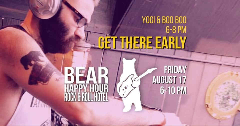 Yogi and Boo Boo – Bear Happy Hour at Rock & Roll Hotel – Aug 17