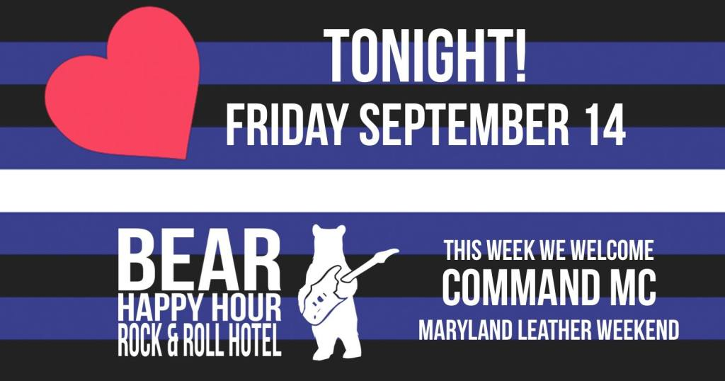 Leather Night with COMMAND MC at Bear Happy Hour at Rock & Roll Hotel - September 14, 2018