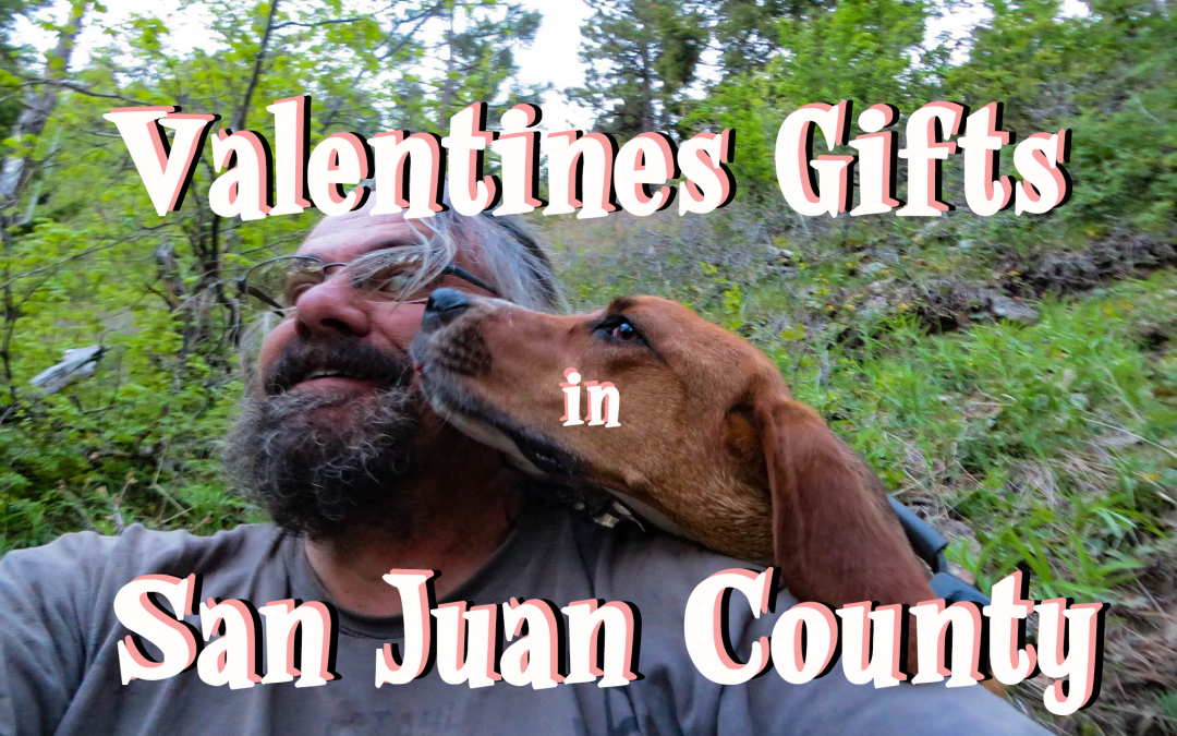 14 Gifts for Your Valentine You Can Find in San Juan County
