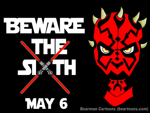 Star Wars Beware the Sith of May from Bearman Cartoons