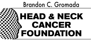 Brandon C Gromada Head and Neck Cancer Foundation