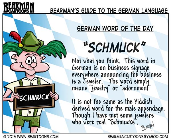 8-21-15-Bearman-Cartoon-German-Language-Schmuck