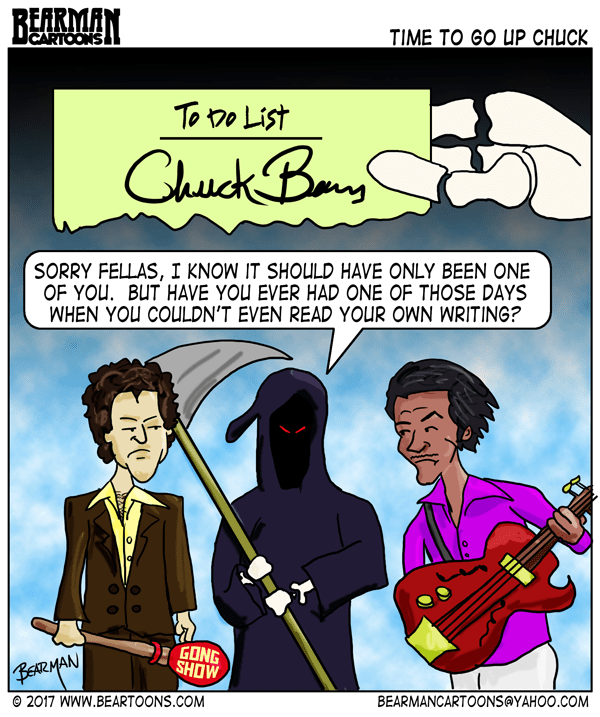3-23-17--Bearman-Cartoons-Grim-Reaper-takes-Chuck-Berry-and-Chuck-Barris