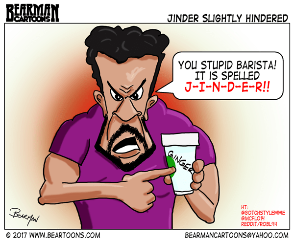 6-8-17--Bearman-Cartoons-Jinder-Mahal-WWE-at-Starbucks-Cartoon