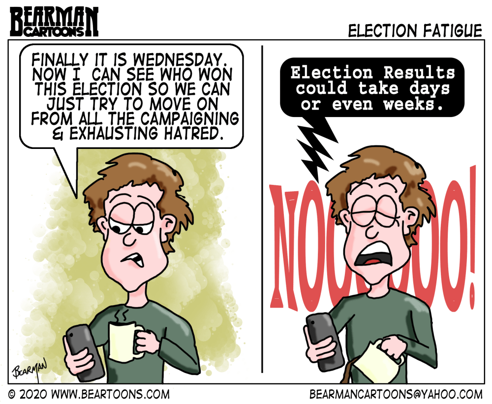 Editorial Cartoon showing a voter just excited the election is over only to discover it could be days or weeks for the election to be decided.