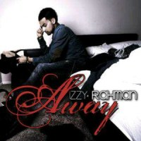 Izzy Rahman Releases Debut Single Away