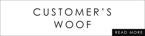 "read more about ""CUSTOMER'S WOOF"""