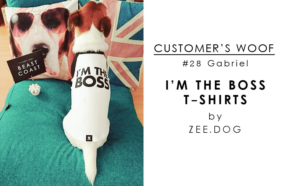 お客さまの声#28 ガブリエル - zee.dog / BEAST COAST
