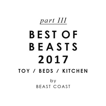 BEST OF BEASTS 2017 - わんこの日用品ランキング(パート3:愛犬用おもちゃ、ベッド、キッチン用品編)